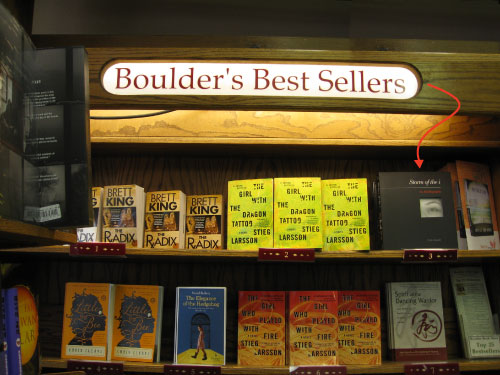 Storm of the i resides on the Boulder's Best Sellers Bookshelf at Boulder Bookstore